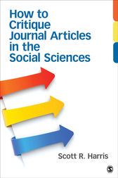 How to Critique Journal Articles in the Social Sciences by Scott R. (Robert) Harris
