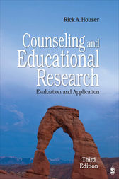 Counseling and Educational Research by Rick A. Houser