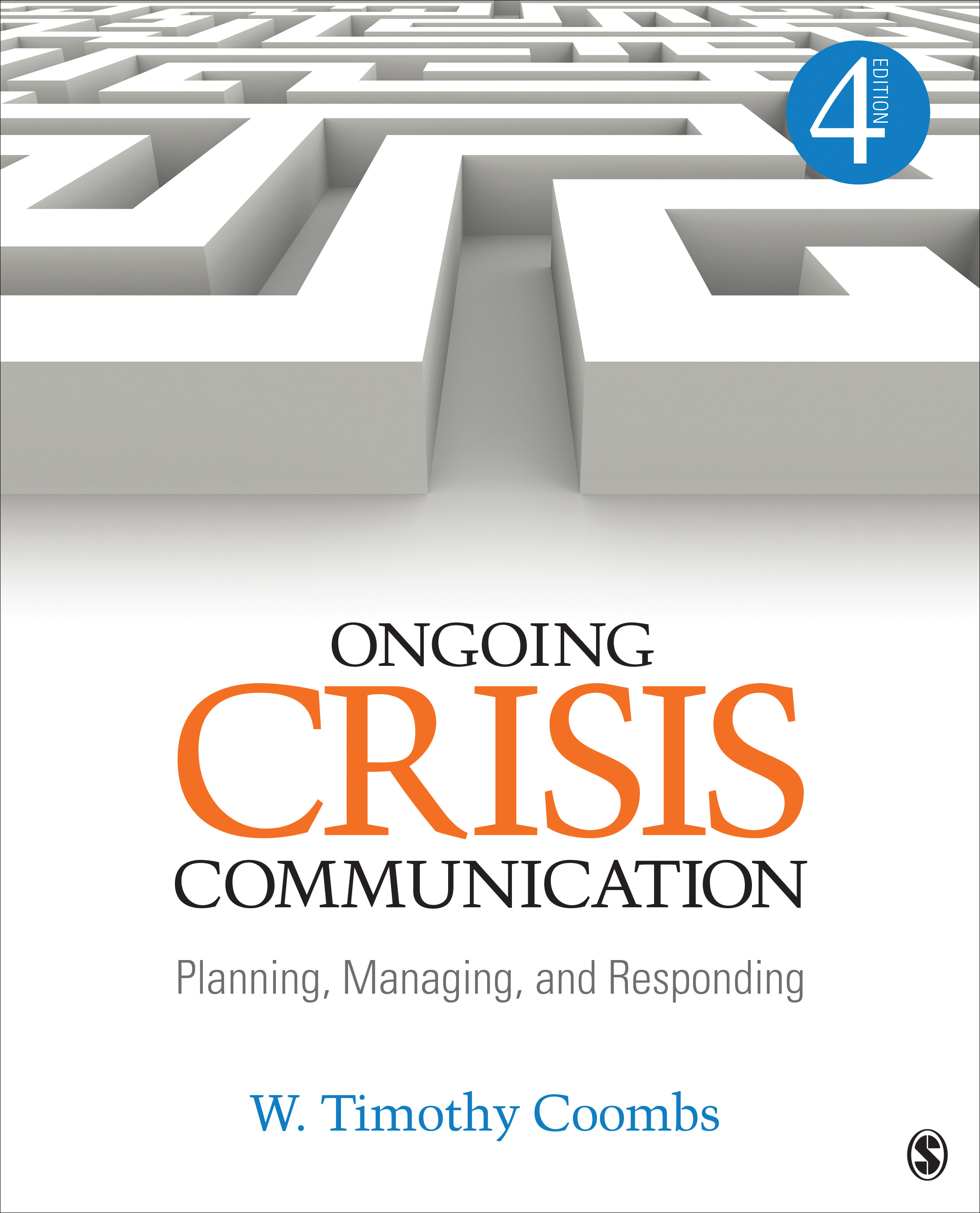 Download Ebook Ongoing Crisis Communication (4th ed.) by Timothy Coombs Pdf