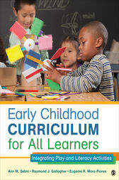 Early Childhood Curriculum for All Learners by Ann M. Selmi