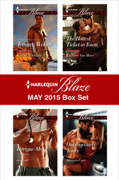 Harlequin Blaze May 2015 Box Set: An Anthology