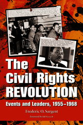 The Civil Rights Revolution by Frederic O. Sargent