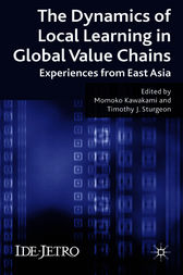 The Dynamics of Local Learning in Global Value Chains by Momoko Kawakami