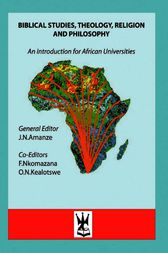 Biblical Studies, Theology, Religion and Philosophy by N. Amanze