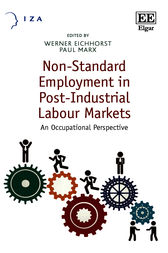 Non-Standard Employment in Post-Industrial Labour Markets by W. Eichhorst