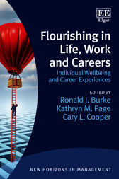 Flourishing in Life, Work and Careers by R. J. Burke