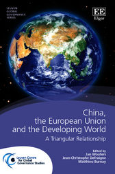 China, the European Union and the Developing World by J. Wouters
