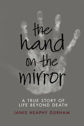 The Hand on the Mirror by Janis Heaphy Durham