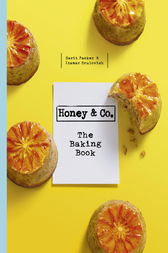 Honey & Co: The Baking Book by Itamar Srulovich