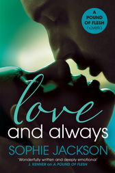 Love and Always: A Pound of Flesh Novella 1.5 by Sophie Jackson