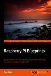 Raspberry Pi Blueprints by Dan Nixon