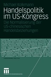 Handelspolitik im US-Kongress by Michael Kolkmann
