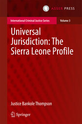 Universal Jurisdiction: The Sierra Leone Profile by Justice Bankole Thompson