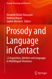 Prosody and Language in Contact by Elisabeth Delais-Roussarie