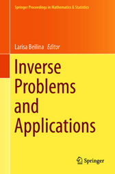 Inverse Problems and Applications by Larisa Beilina