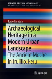 Archaeological Heritage in a Modern Urban Landscape by Jorge Gamboa