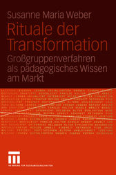Rituale der Transformation by Susanne Maria Weber