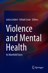 Violence and Mental Health by Jutta Lindert