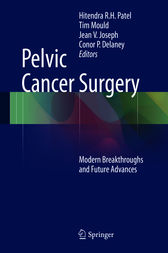 Pelvic Cancer Surgery by Hitendra R.H. Patel
