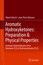 Aromatic Hydroxyketones: Preparation & Physical Properties by Robert Martin