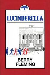 Lucinderella by Berry Fleming