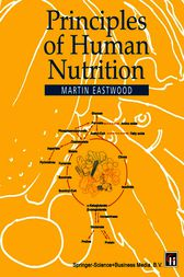 Principles of Human Nutrition by M. A. Eastwood