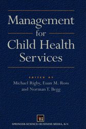 Management for Child Health Services by Norman T. Begg