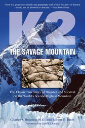 K2, The Savage Mountain by Charles Houston