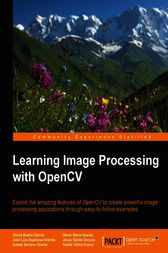 Learning Image Processing with OpenCV by Gloria Bueno García