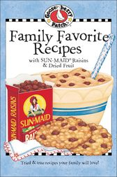 Family Favorites with Sun-Maid Raisins by Gooseberry Patch