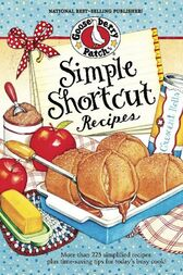 Simple Shortcut Recipes by Gooseberry Patch