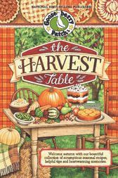 The Harvest Table by Gooseberry Patch