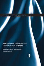 The European Parliament and its International Relations by Stelios Stavridis