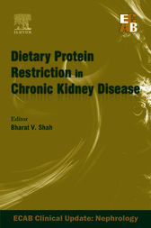 ECAB Dietary Protein Restriction in Chronic Kidney Disease (Compendium) - E-Book by Bharat V Shah