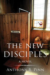 The New Disciples by Anthony B. Pinn