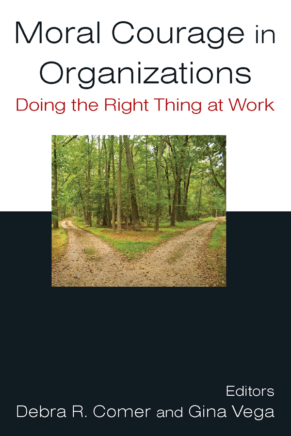 Download Ebook Moral Courage in Organizations: Doing the Right Thing at Work by Debra R. Comer Pdf