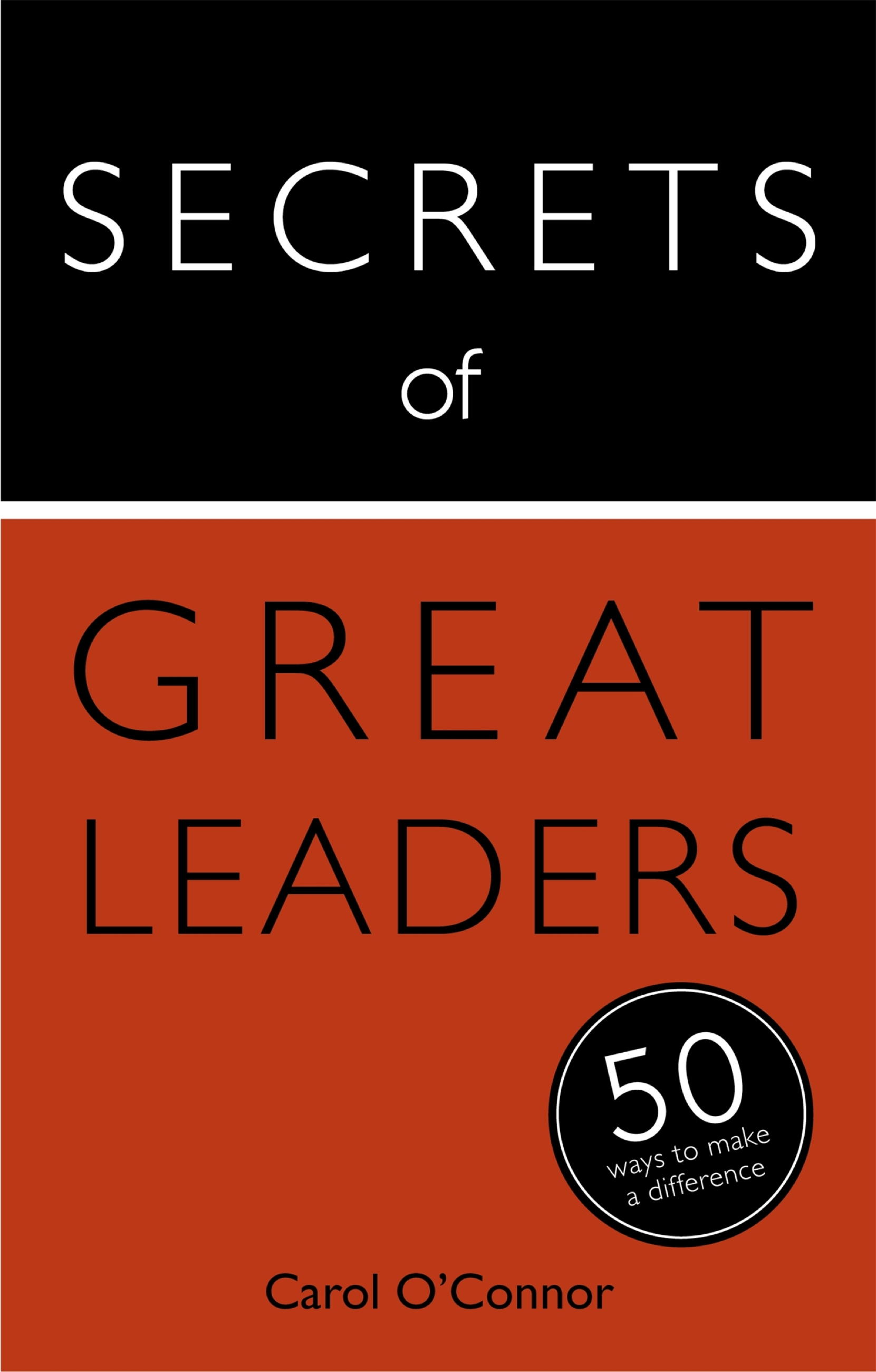 Download Ebook Secrets of Great Leaders by Carol O'Connor Pdf