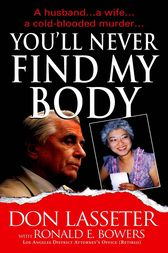 You'll Never Find My Body by Don Lasseter