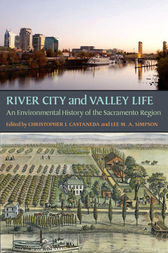 River City and Valley Life by Christopher J. Castaneda