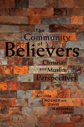The Community of Believers by Lucinda Mosher