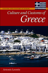 Culture and Customs of Greece by Artemis Leontis