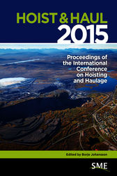 Hoist & Haul 2015: Proceedings of the International Conference on Hoisting and Haulage