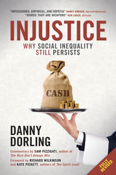 Injustice (revised edition): Why social inequality still persists