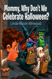 Mommy why don 39 t we celebrate halloween ebook by linda for Why do we celebrate halloween in america