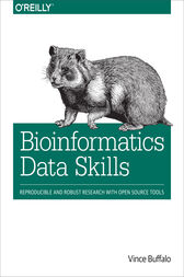 Bioinformatics Data Skills by Vince Buffalo