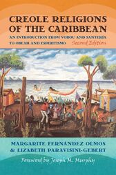 Creole Religions of the Caribbean by Lizabeth Paravisini-Gebert