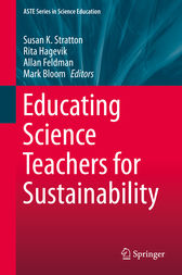 Educating Science Teachers for Sustainability by Susan K. Stratton
