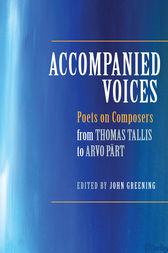 Accompanied Voices by John Greening