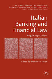 Italian Banking and Financial Law: Regulating Activities by Domenico Siclari