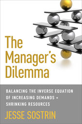 The Manager's Dilemma by Jesse Sostrin